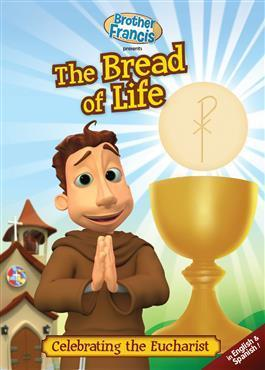 Brother Francis presents: The Bread of Life - Celebrating the Eucharist (Episode 2)