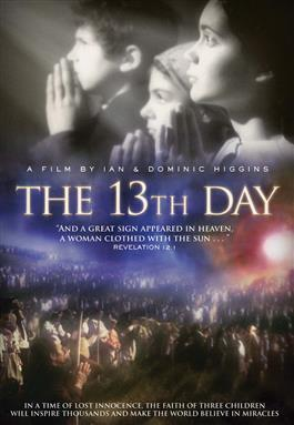 The 13th Day: A Film By Ian & Dominic Higgins