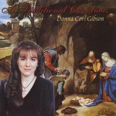 A Traditional Christmas: Donna Cori Gibson CD