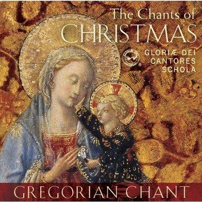 The Chants of Christmas: Gloriæ Dei Cantores Schola CD