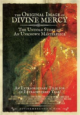 The Original Image of Divine Mercy: The Untold Story of an Unknown Masterpeice