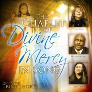 THE CHAPLET OF DIVINE MERCY IN SONG, CD
