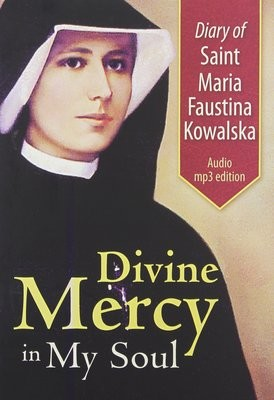CD Diary of Saint Maria Faustina Kowalska: Divine Mercy in My Soul Audio CD MP3