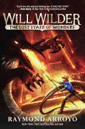 Will Wilder #2: The Lost Staff of Wonders ( Will Wilder #2 )