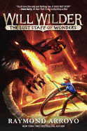 Will Wilder #2: The Lost Staff of Wonders ( Will Wilder #2 )