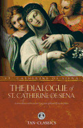 The Dialogue of St. Catherine of Siena ( Tan Classics )