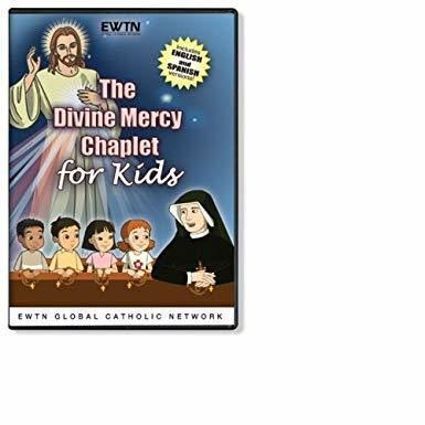 THE DIVINE MERCY CHAPLET FOR KIDS *AN EWTN DVD*Spanish & English Audio