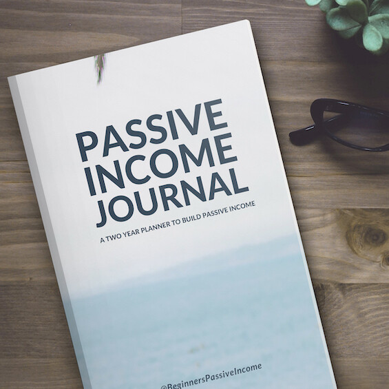 Passive Income Journal | A Two Year Planner to Build Passive Income