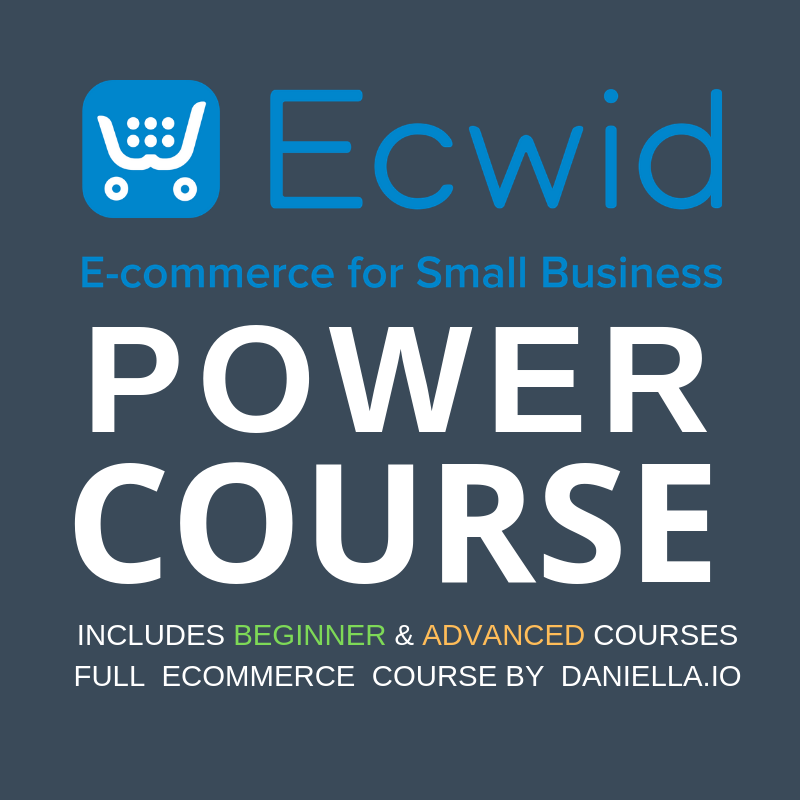 Ecwid eCommerce Power Course