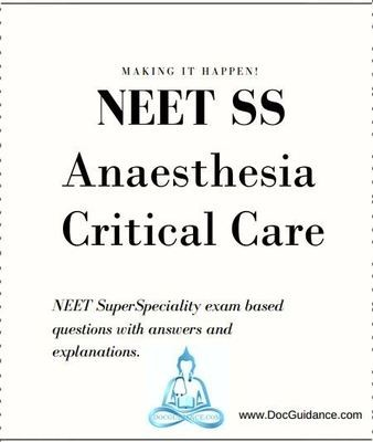 Anaesthesia Critical care NEET-SS Question Bank