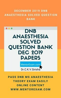 December 2019 DNB ANAESTHESIA Solved Question Bank