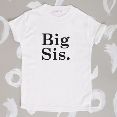 196614beacd Lennie co Big Sis T-Shirts