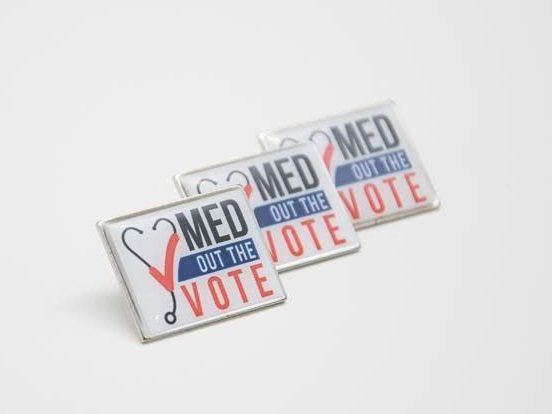 Med Out the Vote Pin