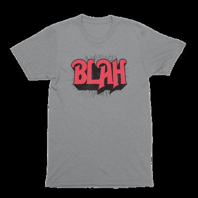 1375382c4a2c6b Blah T-Shirt