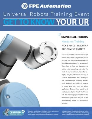 Universal Robots Training at FPE: Get To Know Your UR