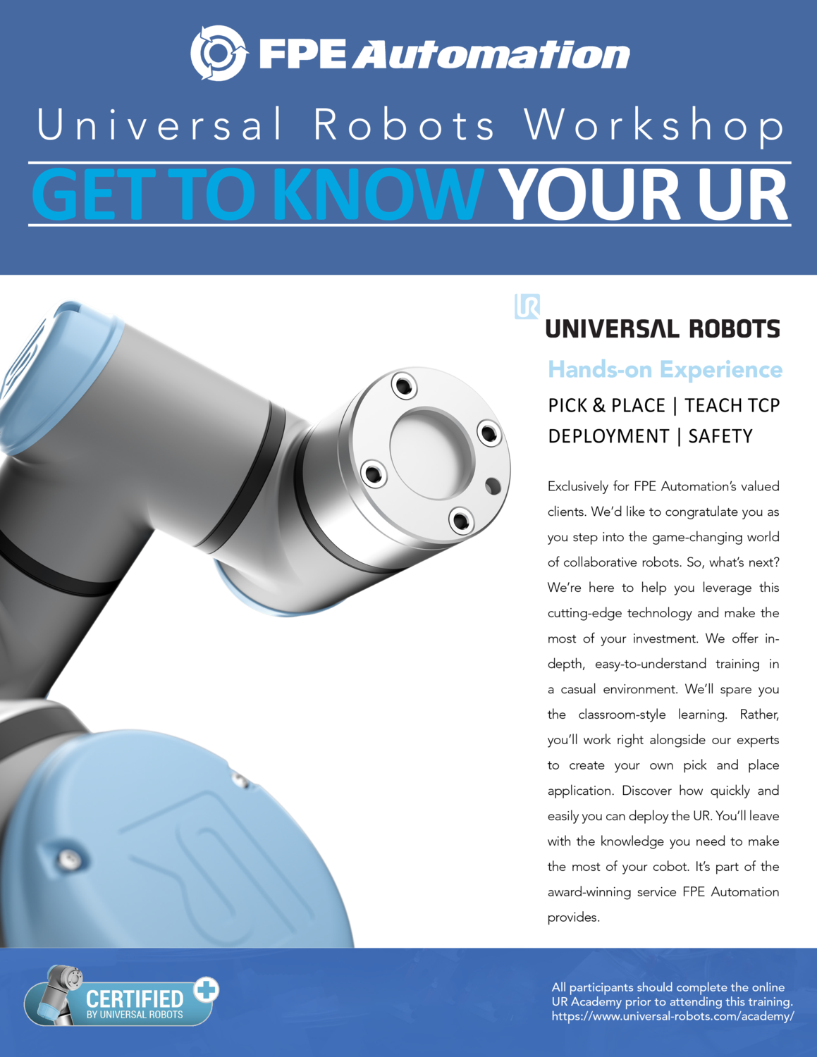 Universal Robots Workshop at FPE: Get To Know Your UR
