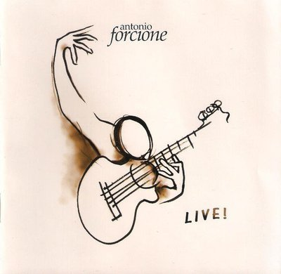 Antonio Forcione. Live!