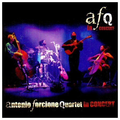 Antonio Forcione. Quartet in Concert NAIMCD099