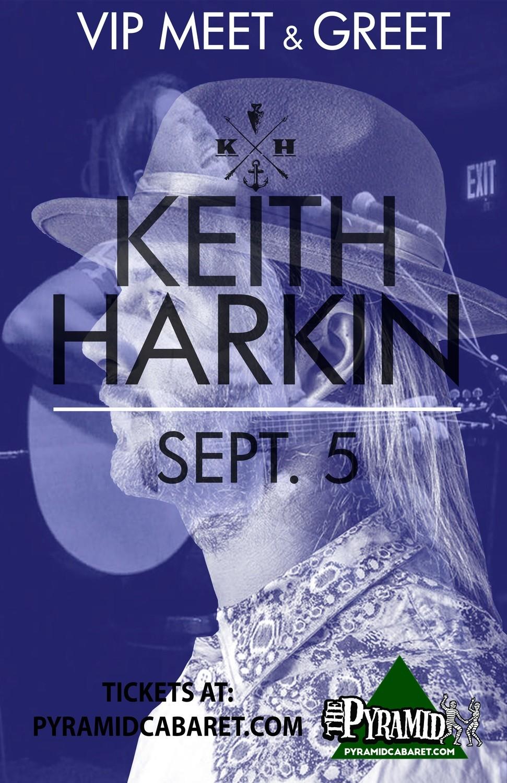 KEITH HARKIN - VIP - Meet & Greet