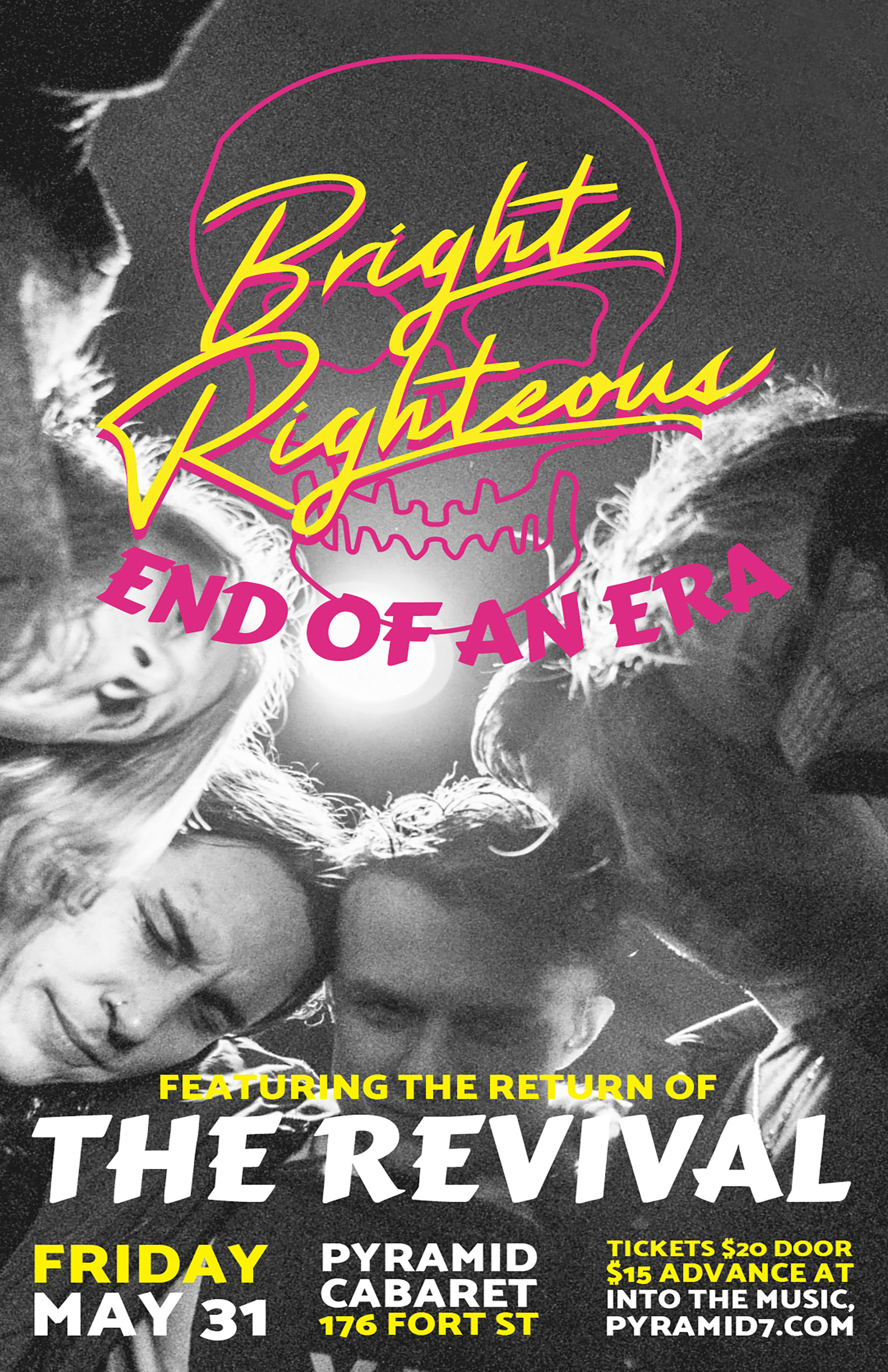 BRIGHT RIGHTEOUS / THE REVIVAL -MAY 31 - The PYRAMID 00202