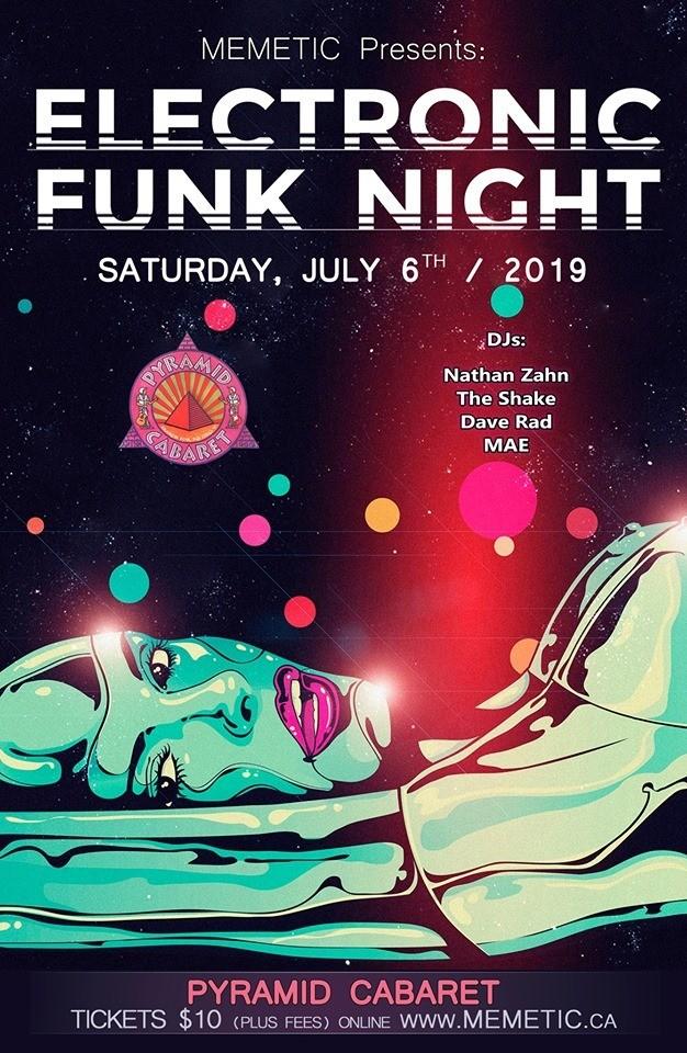 ELECTRONIC FUNK Night - JULY 6 - The Pyramid