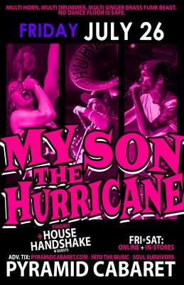 MY SON THE HURRICANE - JULY 26 - Pyramid