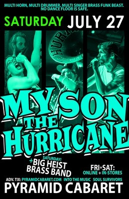 MY SON THE HURRICANE - JULY 27 - Pyramid