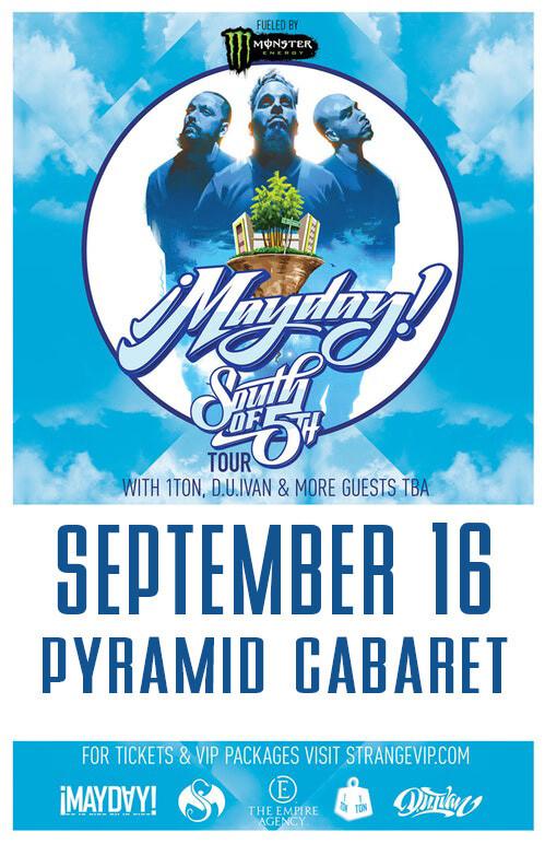 ! MAYDAY ! - SEPT. 16 - The Pyramid