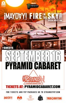 ! MAYDAY ! - SEPT. 16 - The Pyramid