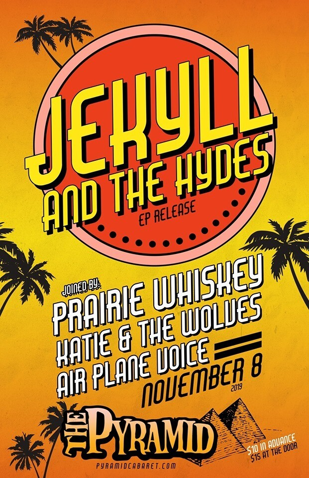 JEKYLL & THE HYDES - NOV. 8 - The Pyramid