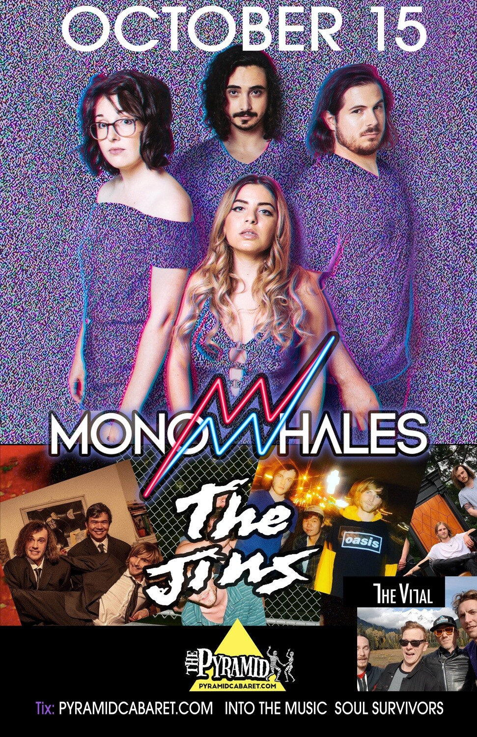 MONOWHALES w/ The Jins - OCT. 15 - The Pyramid