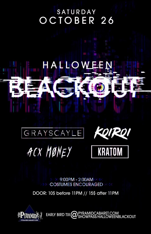 Halloween BLACKOUT - OCT. 26 - The Pyramid