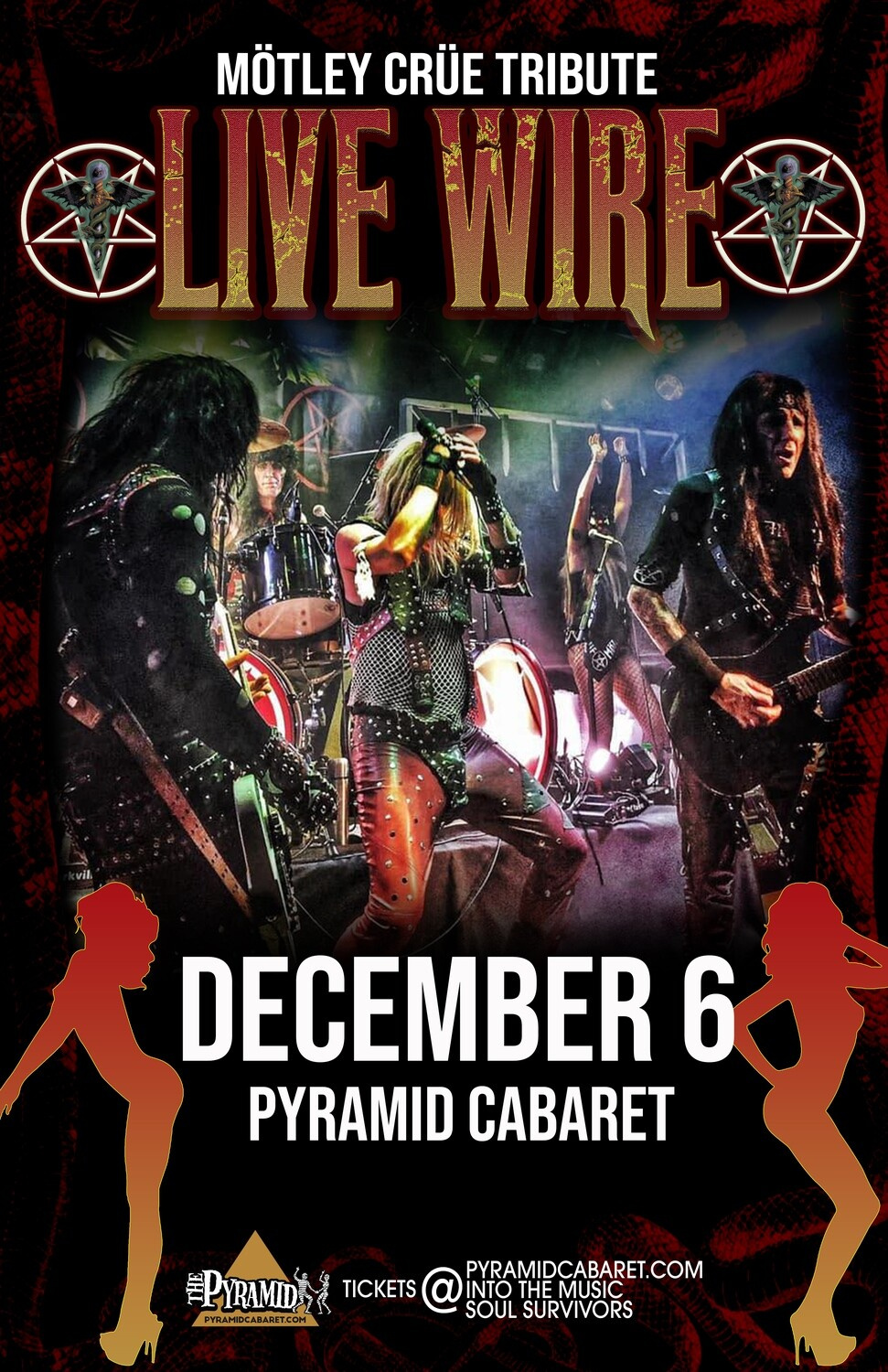 LIVE WIRE: Mötley Crüe Tribute - DEC. 6 - The Pyramid