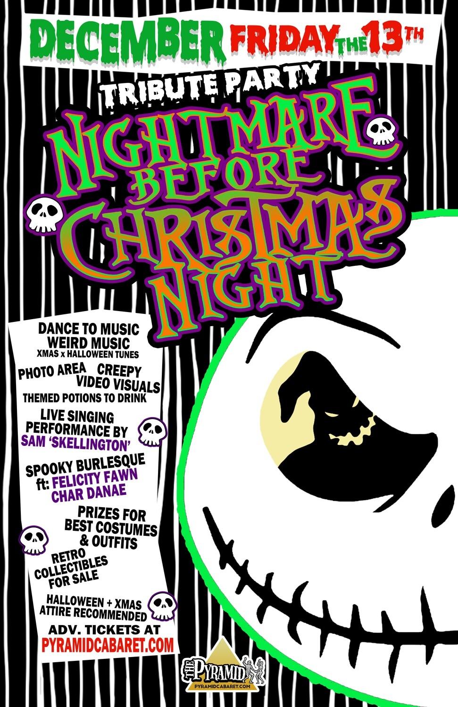 NIGHTMARE BEFORE XMAS Tribute Night - DEC. 13th - The Pyramid