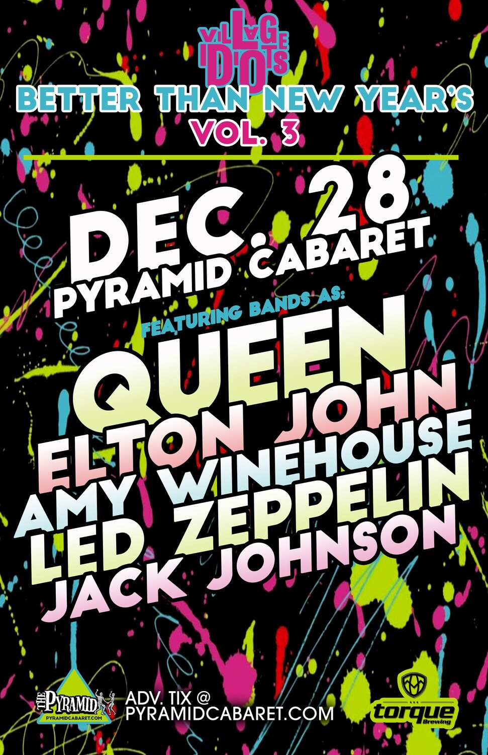BETTER THAN NEW YEAR'S 3 - DEC. 28 - The Pyramid