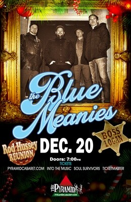 The BLUE MEANIES - DEC. 20 - The Pyramid