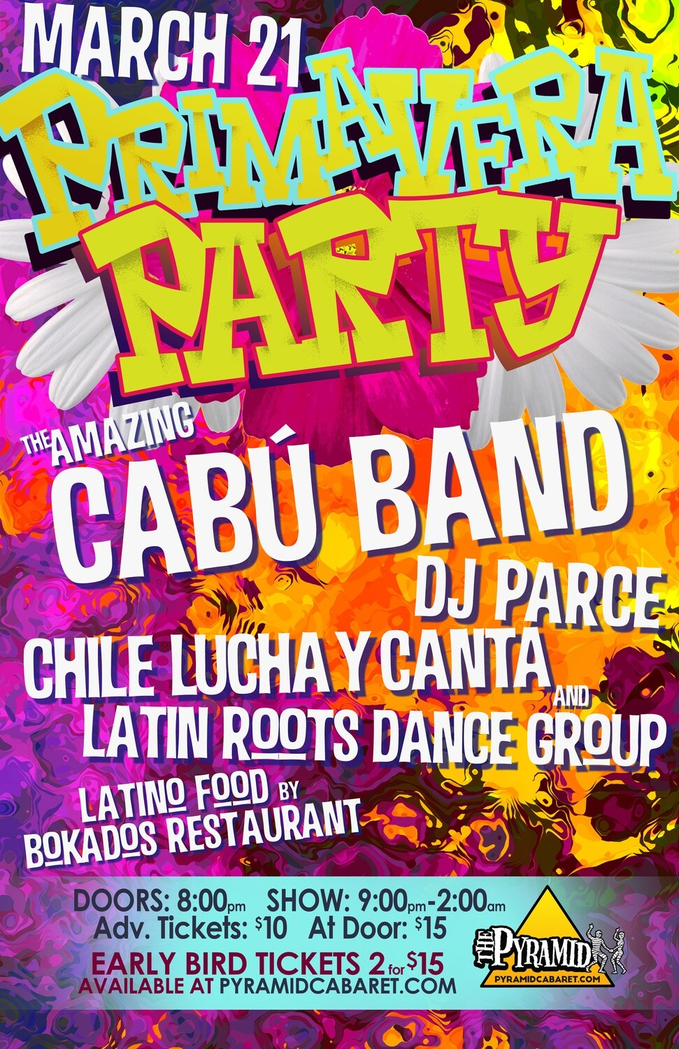 Primavera Party w/ CABU BAND - MAR. 21 - Pyramid