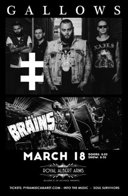 GALLOWS - THE BRAINS - MAR. 18 - Royal Albert Arms
