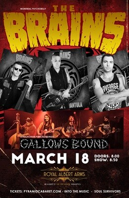 THE BRAINS - Gallows Bound - MAR. 18 - Royal Albert Arms
