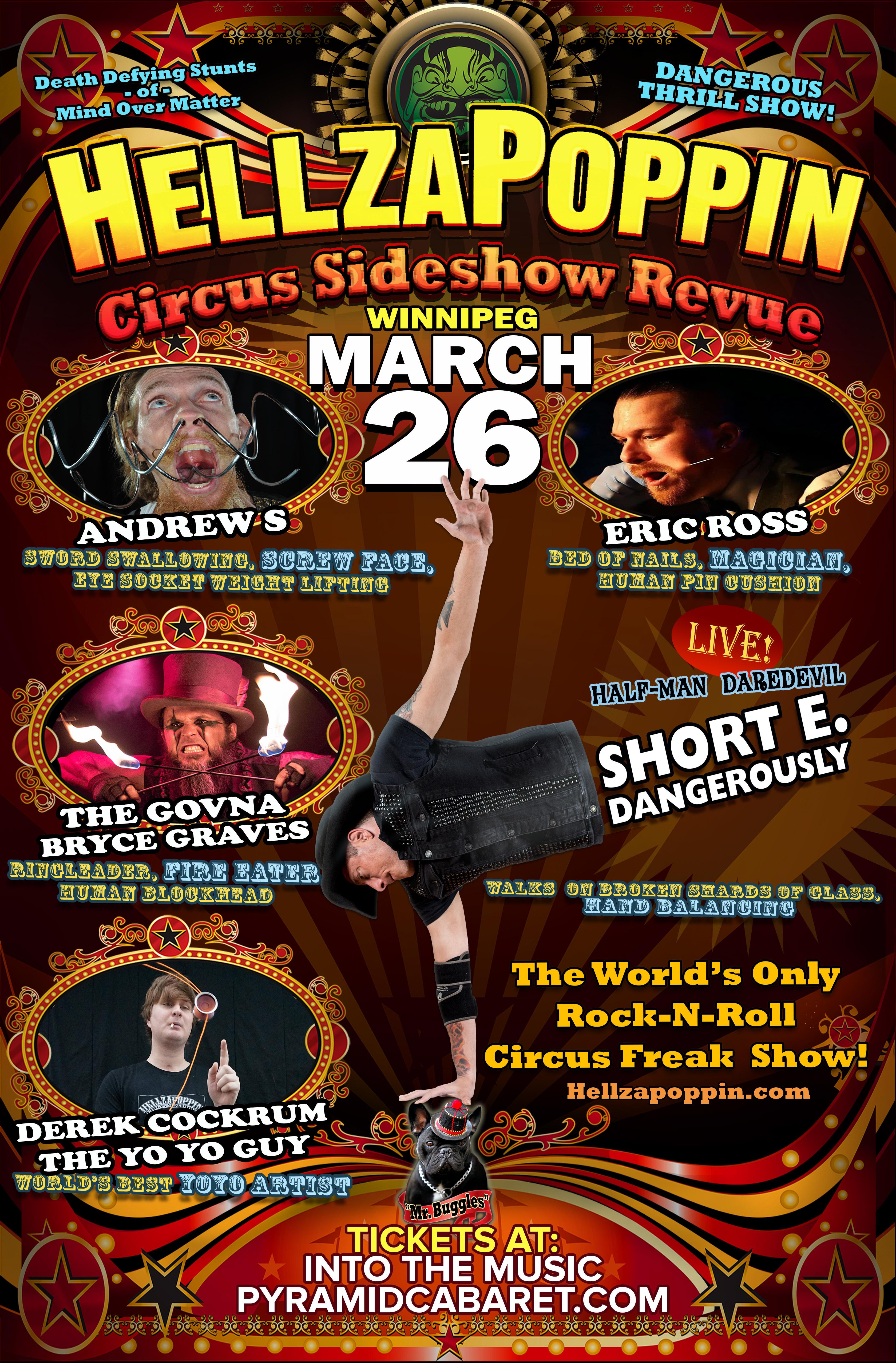 HELLZAPOPPIN Circus Sideshow - The PYRAMID - MAR. 26 00175