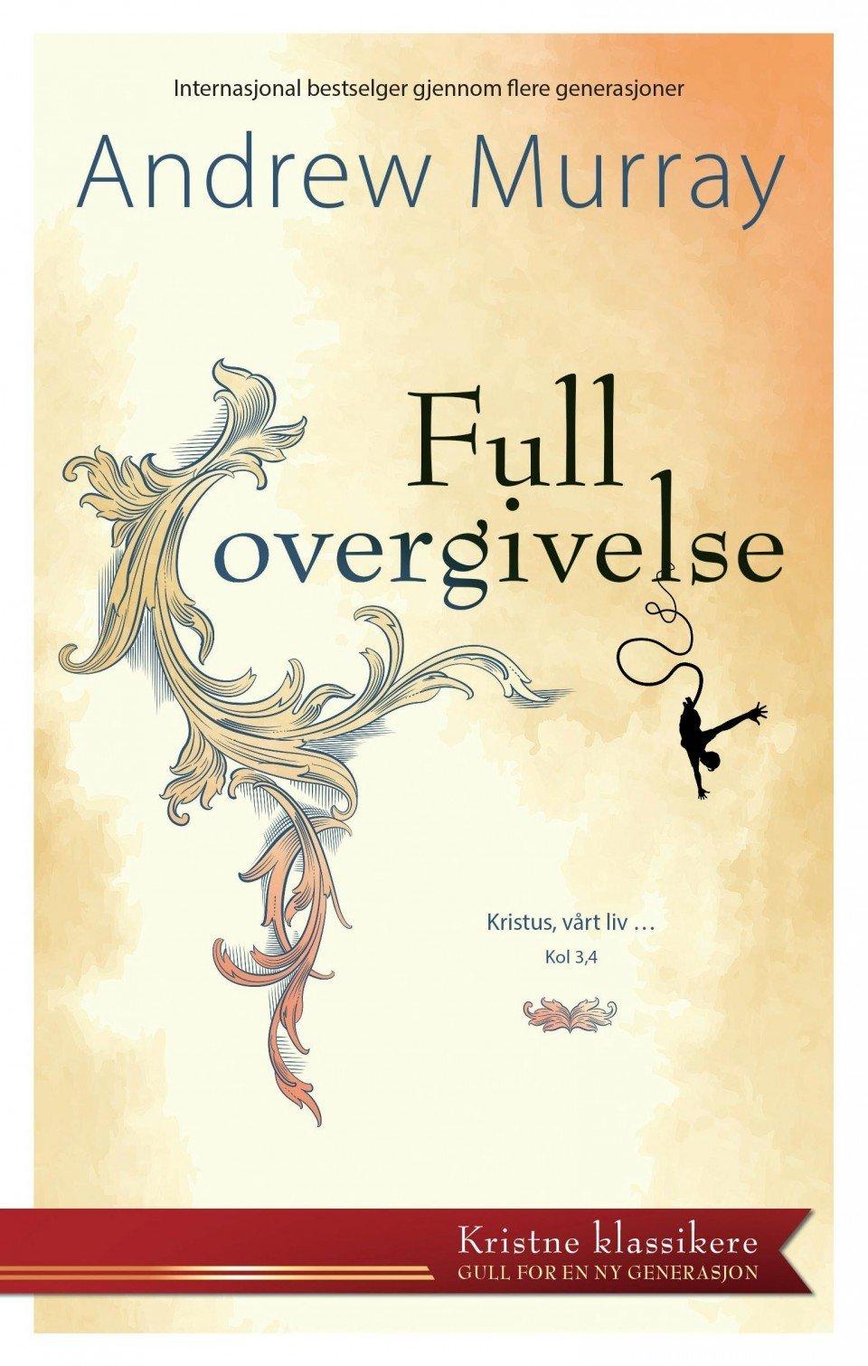 Full overgivelse 9788283650150