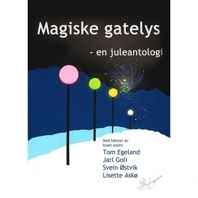 Magiske Gatelys - en juleantologi