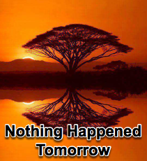 Nothing Happened Tomorrow - 11/19/14