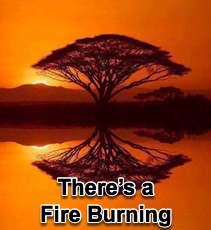 There's a Fire Burning - 4/18/12