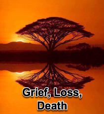 Grief, Loss, Death - 8/18/10