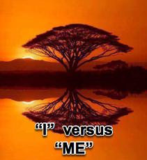 """I"" versus ""Me"" - 6/16/10"
