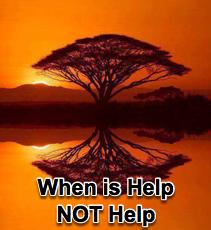 When is Help, NOT Help? - 9/19/07