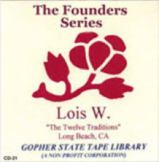 The Twelve Traditions - Lois W