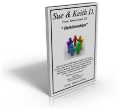 Kieth & Sue D. - Relationships