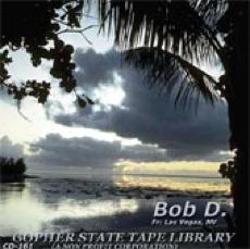 The Bob D. Story